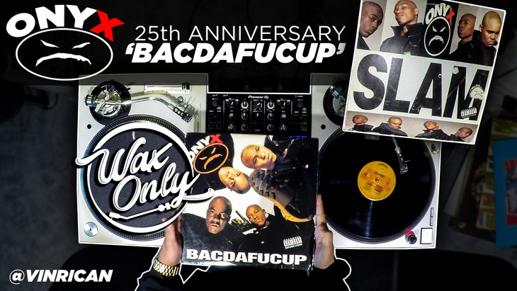 [Wax Only] Discover Samples On Onyx' 'BACDAFUCUP'